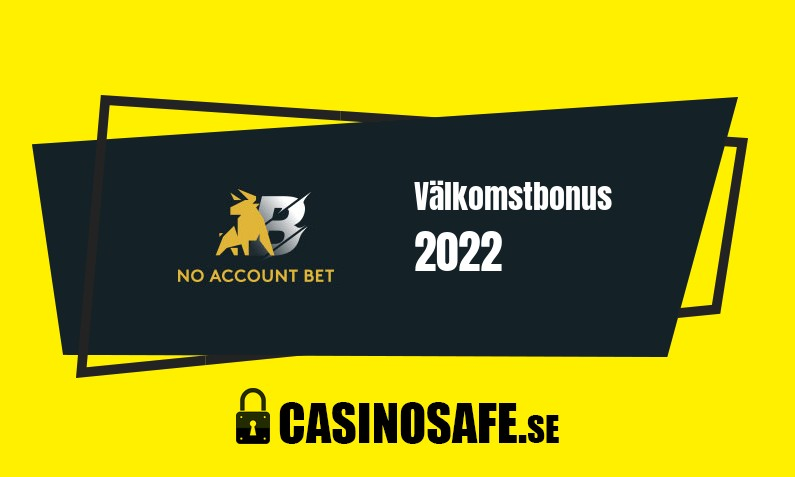 No Account Bet bonusar och recension